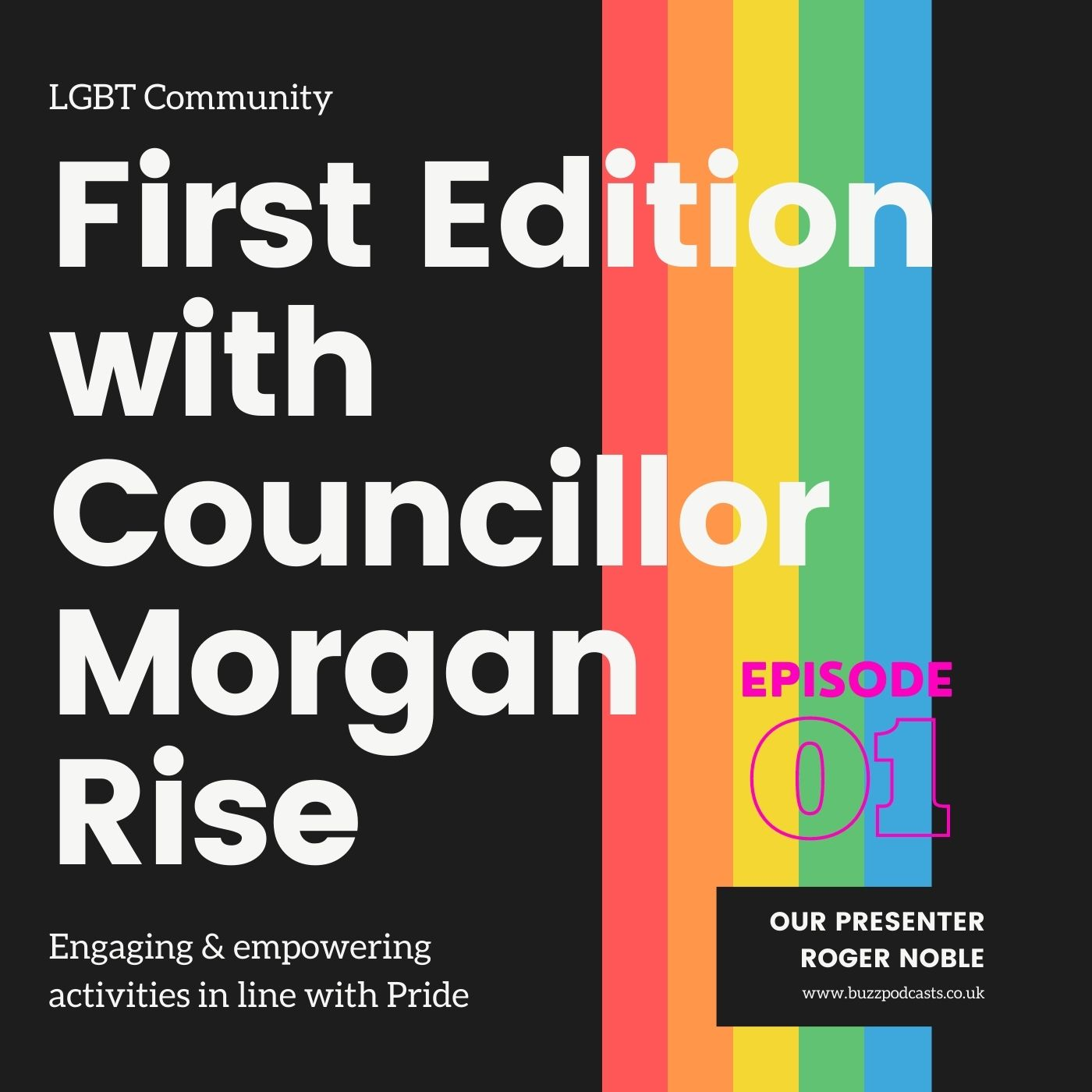 First Edition with Councillor Morgan Rise