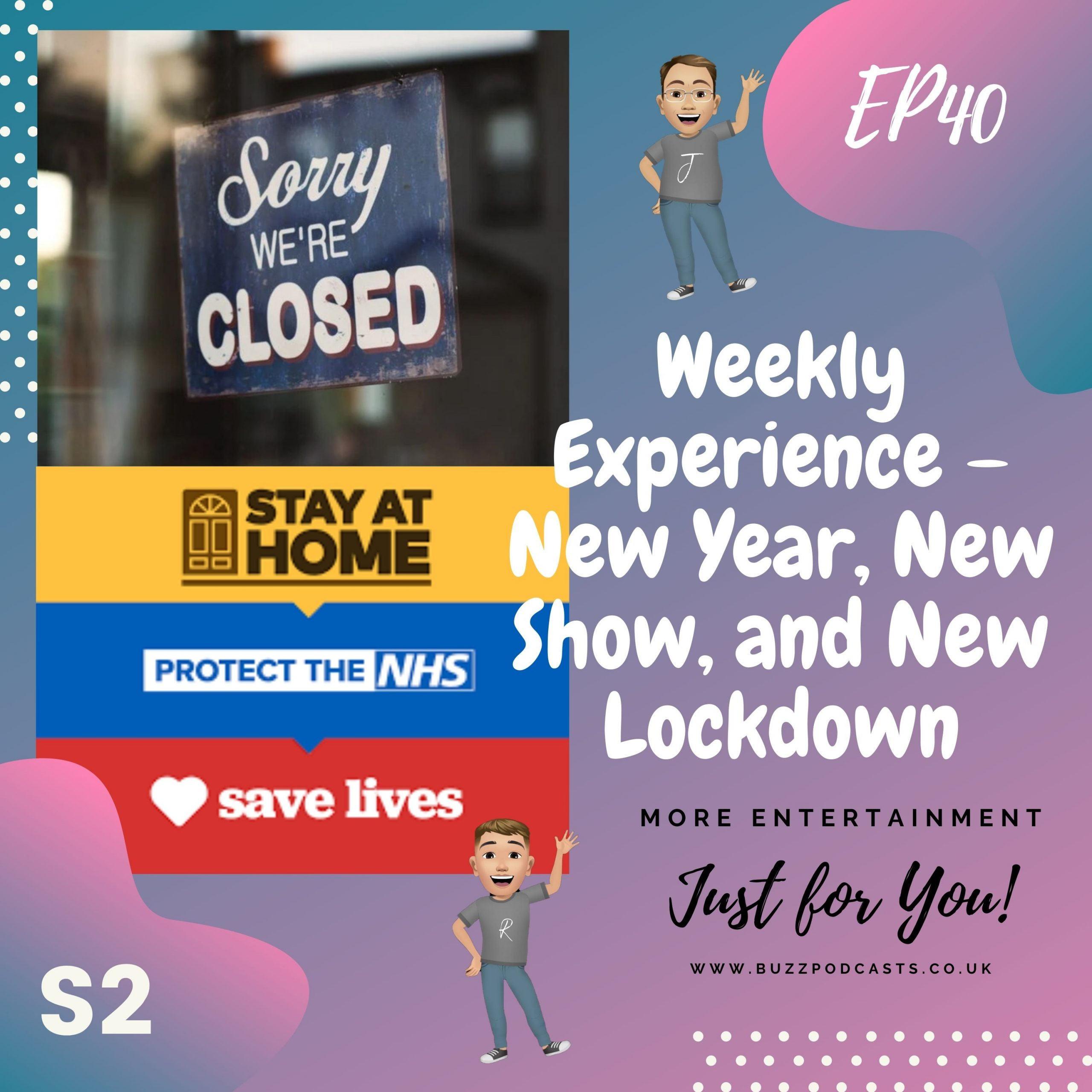 Weekly Experience – New Year, New Show, and New Lockdown