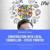 Conversation with Local Councillor – Steve Forster