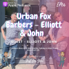 Urban Fox Barbers – Elliott & John