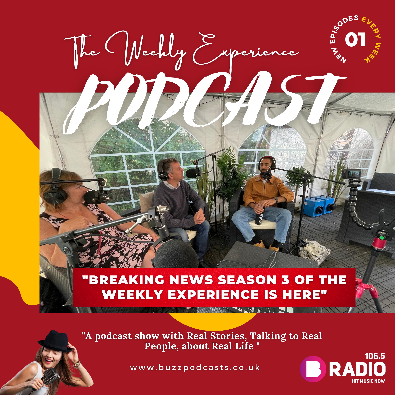 BREAKING News Season 3 of The Weekly Experience is here